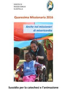 Sussidio per la catechesi e l'animazione quaresima 2016