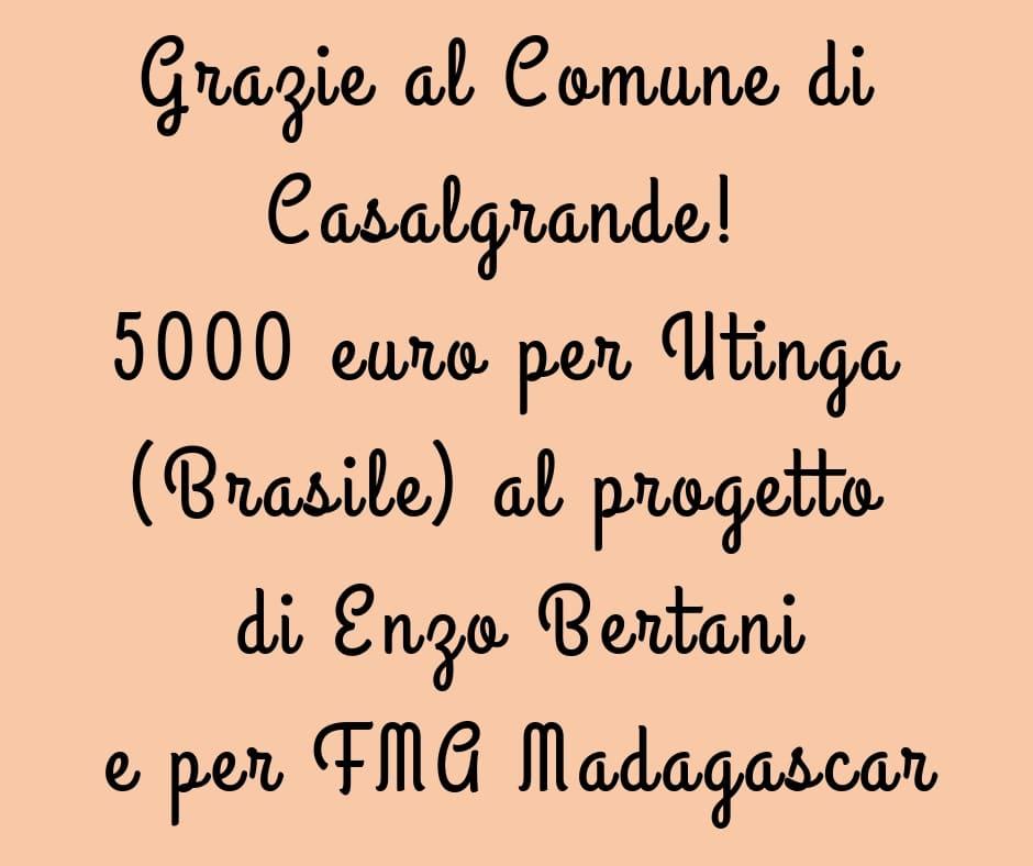 5000 euro per Utinga Brasile al progetto di Enzo Bertani e per FMA Madagascar